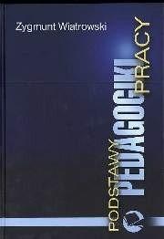 Okładka książki Podstawy pedagogiki pracy