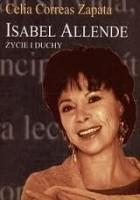 Isabel Allende. Życie i duchy