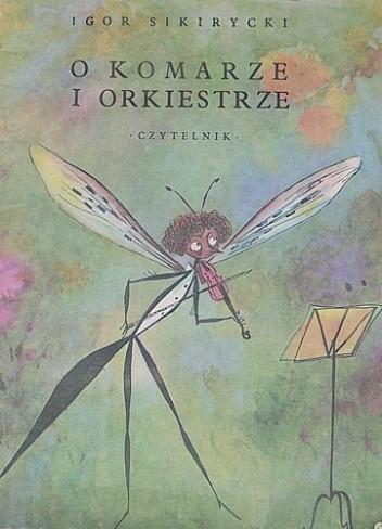 Okładka książki O komarze i orkiestrze