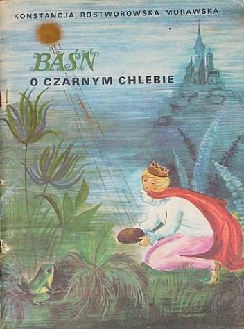 Okładka książki Baśń o czarnym chlebie