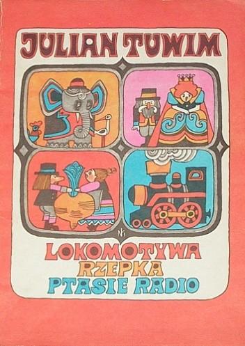 Okładka książki Lokomotywa. Rzepka. Ptasie radio