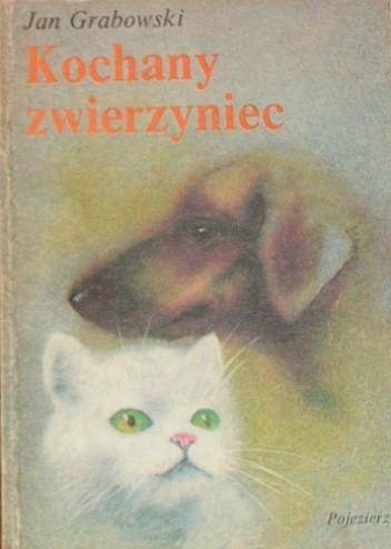 Okładka książki Kochany zwierzyniec
