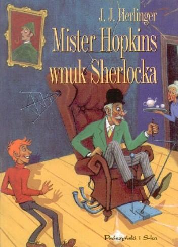 Okładka książki Mister Hopkins wnuk Sherlocka