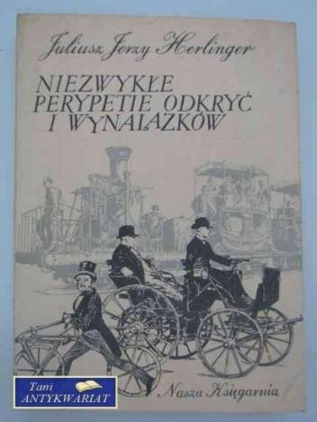 Okładka książki Niezwykłe perypetie odkryć i wynalazków