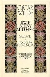 Okładka książki Dwie sceny miłosne. Salome, Tragedia florencka