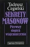 Okładka książki Sekrety masonów: pierwszy stopień wtajemniczenia