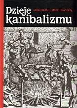 Okładka książki Dzieje kanibalizmu