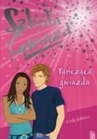 Szkoła Gwiazd: Tańcząca gwiazda