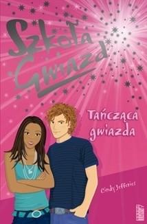 Okładka książki Szkoła Gwiazd: Tańcząca gwiazda