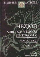 Narodziny bogów (Theogonia); Prace i dni; Tarcza
