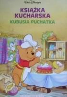 Książka kucharska Kubusia Puchatka