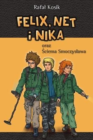 Okładka książki Felix, Net i Nika oraz Ściema Smoczysława