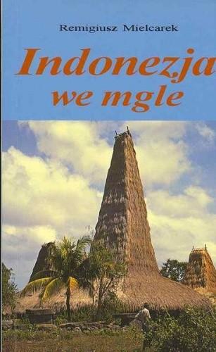 Okładka książki Indonezja we mgle