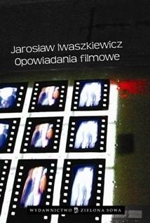Okładka książki Opowiadania filmowe
