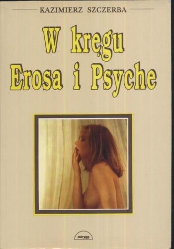 Okładka książki W kręgu Erosa i Psyche