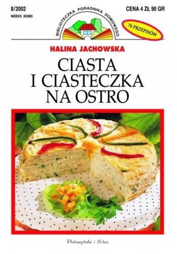Okładka książki Ciasta i ciasteczka na ostro