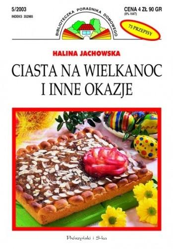 Okładka książki Ciasta na Wielkanoc i inne okazje