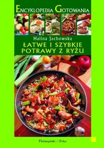 Okładka książki Łatwe i szybkie potrawy z ryżu