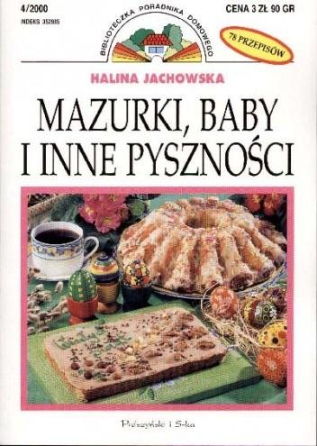 Okładka książki Mazurki, baby i inne pyszności
