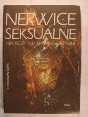 Okładka książki Nerwice seksualne i sposoby ich przezwyciężania