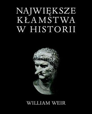 Okładka książki Największe kłamstwa w historii
