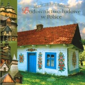 Okładka książki Budownictwo ludowe w Polsce