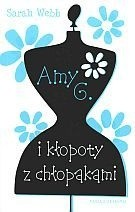 Okładka książki Amy G. i kłopoty z chłopakami