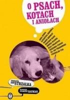 O psach, kotach i aniołach