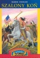Okładka książki Szalony koń