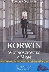 Okładka książki Korwin - wolnościowiec z misją