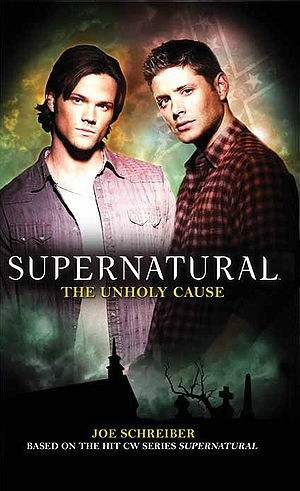 Okładka książki Supernatural: The Unholy Cause
