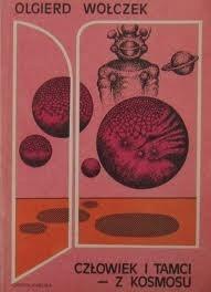 Okładka książki Człowiek i tamci z kosmosu