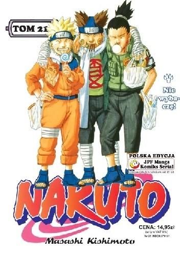 Okładka książki Naruto tom 21 - Nie wybaczę