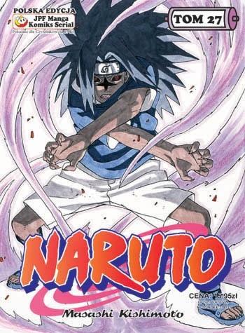 Okładka książki Naruto tom 27 - Komu w drogę