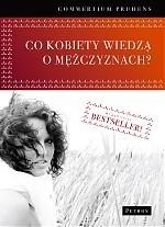 Okładka książki Co kobiety wiedzą o mężczyznach?