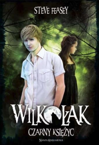 Okładka książki Wilkołak. Czarny księżyc