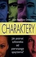 Okładka książki Charaktery : Jak poznać człowieka od pierwszego wejrzenia