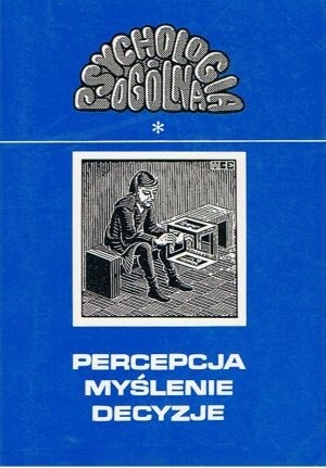 Okładka książki Percepcja, myślenie, decyzje
