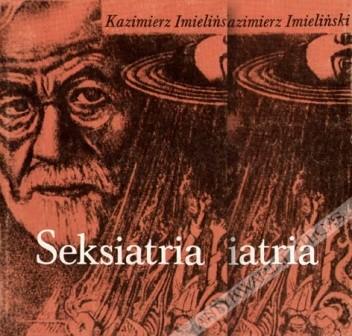 Okładka książki Seksiatria. Patologia seksualna