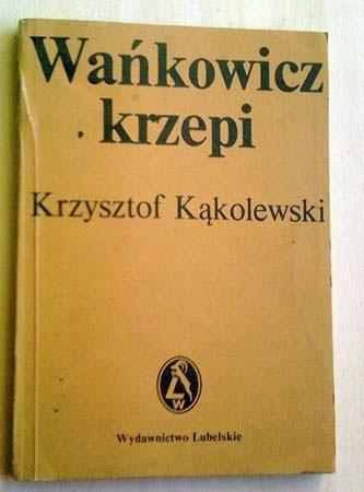 Okładka książki Wańkowicz krzepi