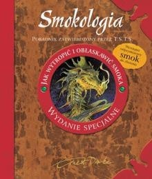 Okładka książki Smokologia. Jak wytropić i obłaskawić smoka