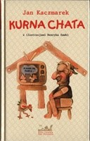 Okładka książki Kurna chata...: Wiersze, piosenki, piosneczki