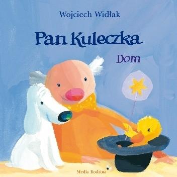 Okładka książki Pan Kuleczka. Dom