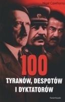 Okładka książki 100 tyranów, despotów i dyktatorów