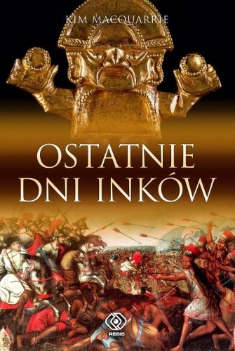 Okładka książki Ostatnie dni Inków