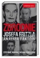 Zbrodnie Josefa Fritzla. Analiza faktów