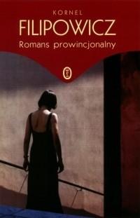Okładka książki Romans prowincjonalny