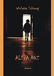 Okładka książki Aleja Róż