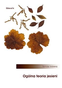 Okładka książki Ogólna teoria jesieni