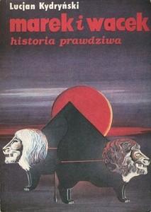 Okładka książki Marek i Wacek: Historia prawdziwa